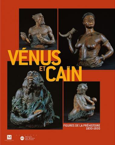 Catalogue d'exposition - Vénus et Caïn : figures de la préhistoire 1830 - 1930, © Réunion des musées nationaux