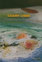 Couverture catalogue Champ Libre, © Mairie de Bordeaux