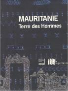 Catalogue d'exposition - Mauritanie, terre des hommes