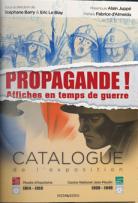 Catalogue d'exposition - Propagande ! : Affiches en temps de guerre, © Mairie de Bordeaux